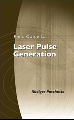 SPIE Field Guide to Laser Pulse Generation